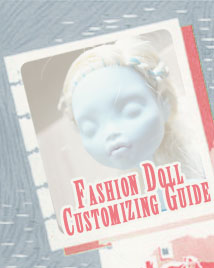 Fashion Doll Customizing